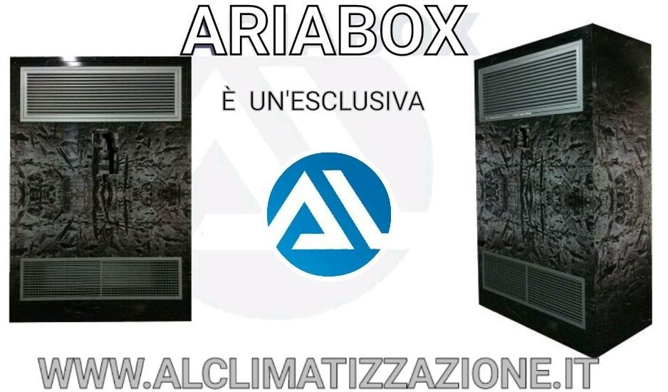 ARIABOX - E' UN'ESCLUSIVA AL CLIMATIZZAZIONE